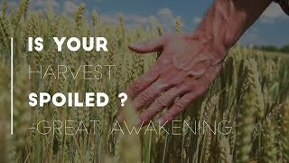 Is Your Harvest Spoiled ?