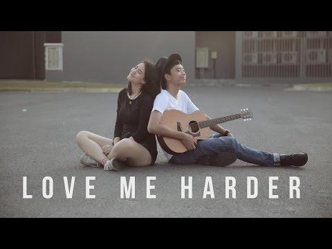 Love Me Harder - Ariana Grande | BILLbilly01 ft. Meentra Cover