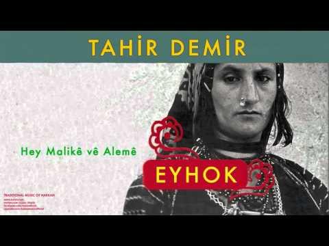 Tahir Demir - Hey Malikê Vê Alemê [ Eyhok No.2 © 2004 Kalan Müzik ]