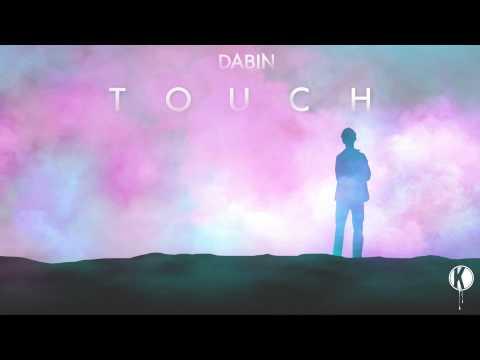 Dabin - Touch feat. Daniela Andrade