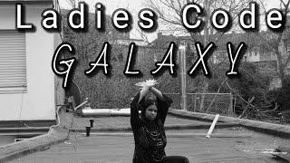 Ladies Code ( 레이디스 코드 ) – Galaxy [ Cover by Mella ]