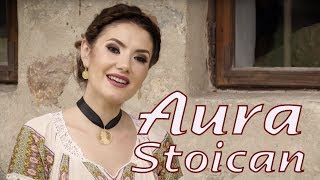 Aura Stoican - Imi dai zambet si durere - NOU 2019