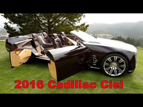 2016 Cadillac Convertible >> 2016 Cadillac Ciel Picture Gallery Youtube