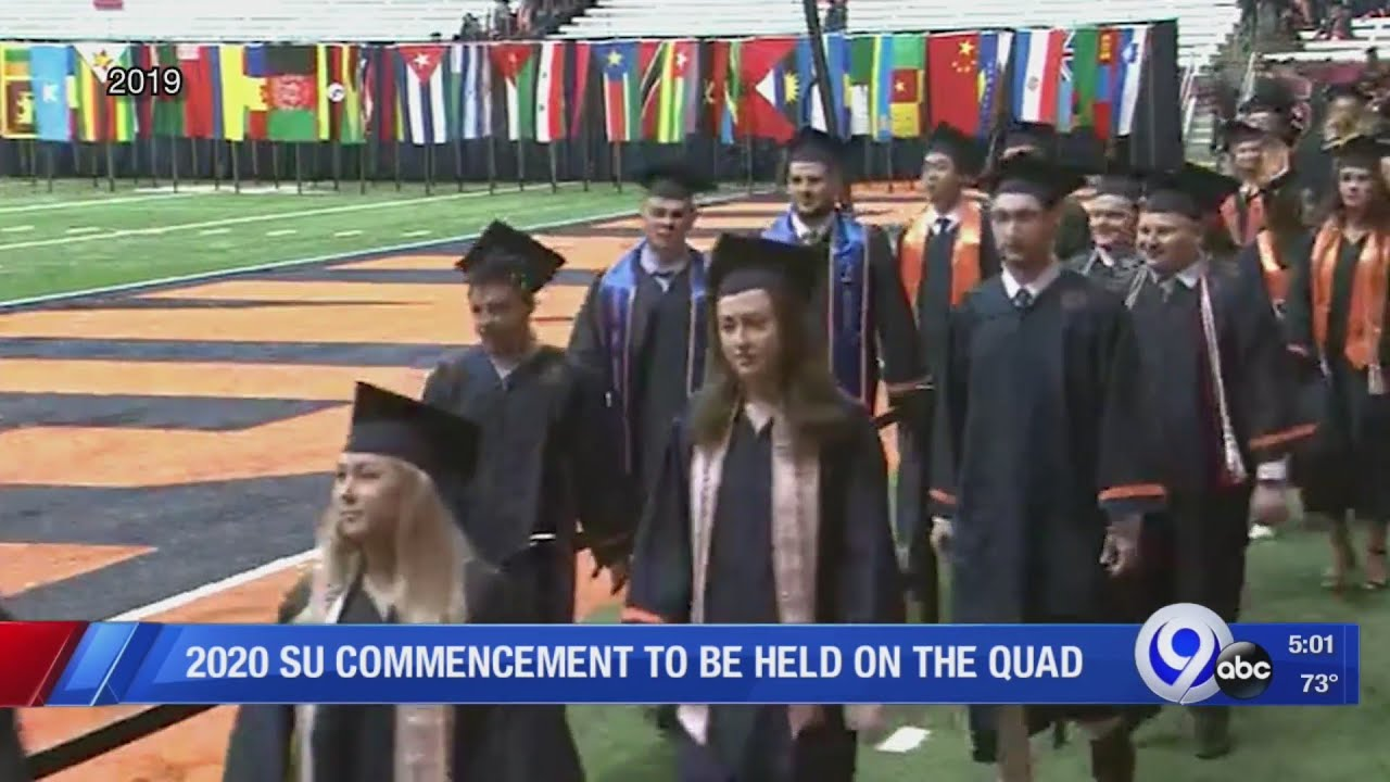 Syracuse Graduation 2020.Su S 2020 Commencement To Be Held In The Quad
