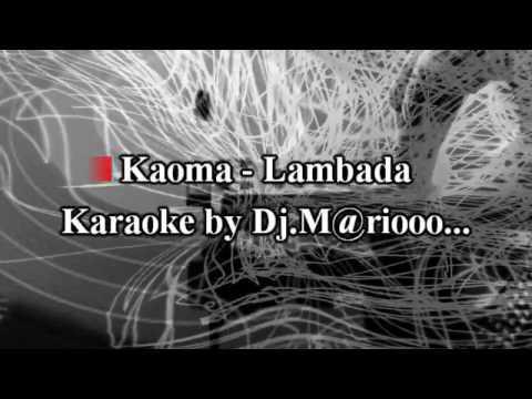 Karaoke KAOMA - Lambada