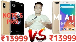 Xiaomi Redmi Note 5 Pro VS Mi A1 - Which Is Better For You?? [Hindi]