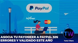 HOW TO ASSOCIATE YOUR ACCOUNT #PAYONEER TO #PAYPAL YOU CAN REMOVE / DEPOSIT MONEY WITHOUT LIMIT