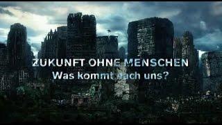 Zukunft ohne Menschen - Staffel 2 Folge 6 - Horrortrip