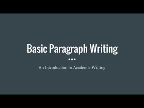 Basic Paragraph Writing   Intro to Academic Writing Course