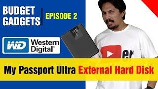 Western Digital My Passport Ultra 1TB | Budget Gadgets EP-2