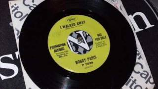 "Northern Soul ........Bobby Paris....""I walked away"""