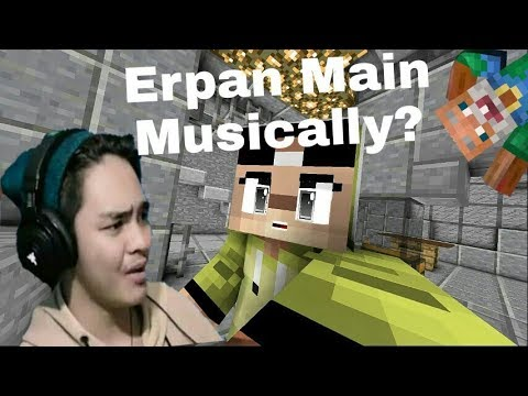 Erpan1140 MAIN MUSICALLY??