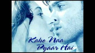 Kaho Naa Pyaar Hai Background Music