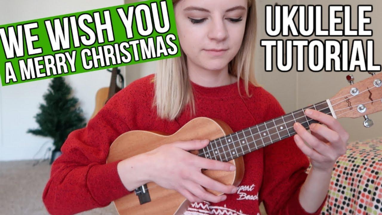 We Wish You a Merry Christmas | UKULELE TUTORIAL - YouTube