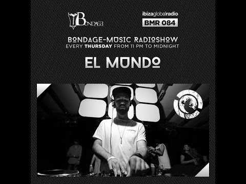 Bondage Music Radio - Edition 84 mixed by El Mundo