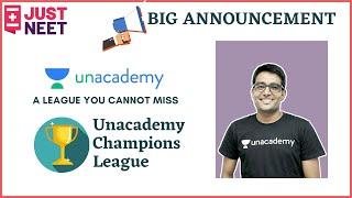 Big Announcement | Unacademy Champions League | FAQ's | Just NEET | Ashwani Tyagi