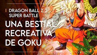 DRAGON BALL Z 2 Super Battle: la BESTIAL RECREATIVA de Goku