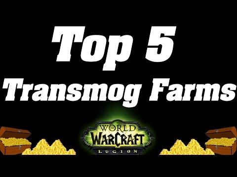 Legion: Top 5 Transmog Farms