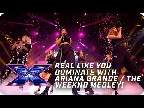 Real Like You DOMINATE with Ariana Grande / The Weeknd medley! | X Factor: The Band | The Final