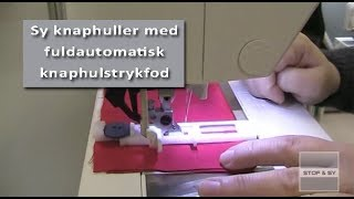 Et-trins knaphul på Pfaff og Husqvarna Viking symaskiner