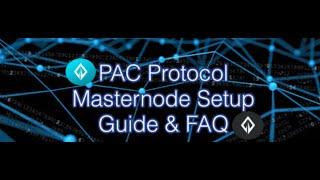 Pac Safe Masternode Setup Guide Walkthrough and FAQ
