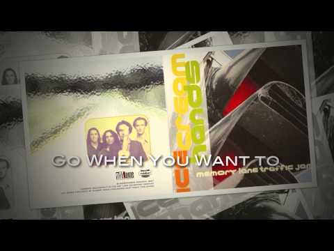 Ice Cream Hands - Go When You Want to