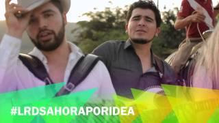 Ahora Por Idea - Los Rodriguez De Sinaloa Rancheras