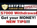 Crypto Advantage Review: BIG PAYDAY! $7000 Withdrawal. (Important TIPS / Update)
