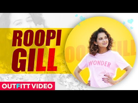 Roopi Gill (Outfit Video) | Rang Gora | AKHIL | BOB | Latest Punjabi Song 2019