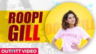 Roopi Gill(Outfit ) |Rang Gora | AKHIL | BOB | Latest Punjabi Song 2019