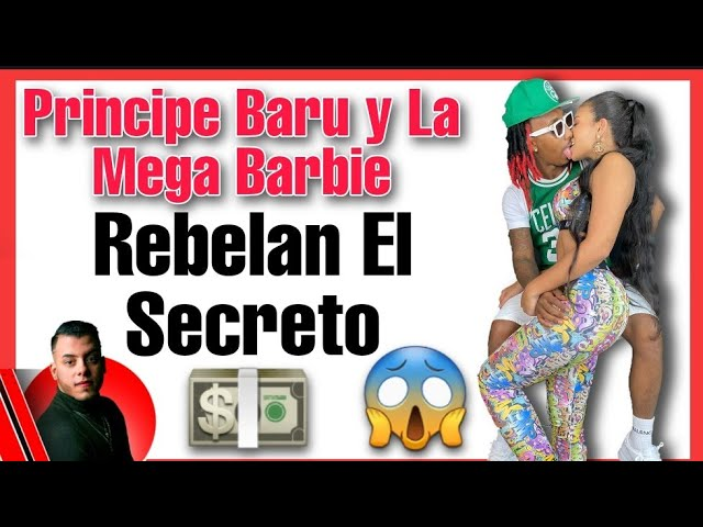 PRINCIPE BARU Y LA MEGA BARBIE. Rompen el Silencio 😱 Quien BAQUEA La Barbie 😈 El truco del Baru 🍆