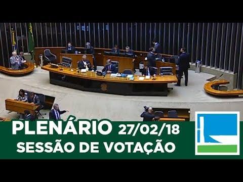 PLENÁRIO - Sessão Deliberativa - 27/02/2018 - 14:00