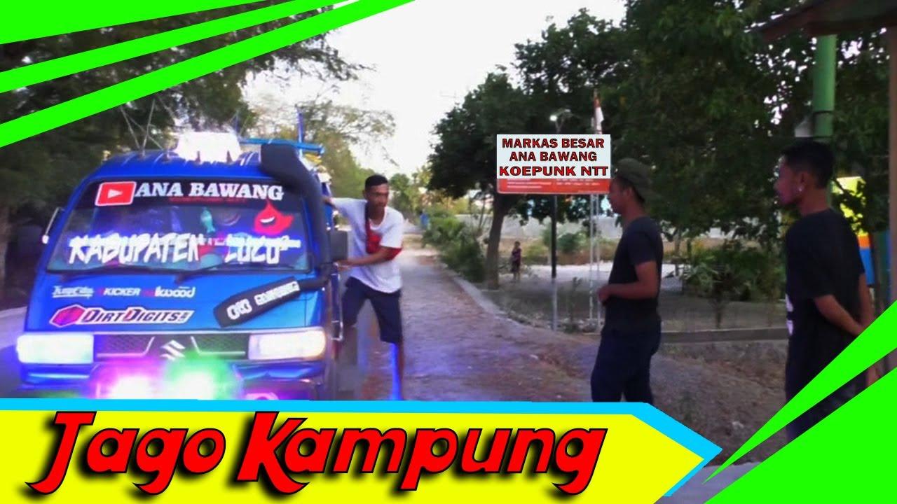 JAGO KAMPUNG - Comedy, Mob Kupang NTT
