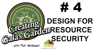 Permaculture Design For Food Security: Gaia's Garden Lesson 4