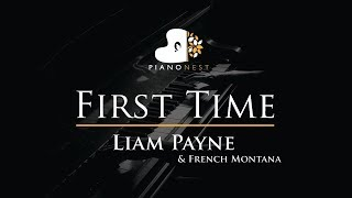 Liam Payne, French Montana - First Time - Piano Karaoke / Sing Along Cover with Lyrics