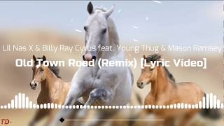 Lil Nas X & Billy Ray Cyrus (feat  Young Thug & Mason Ramsey