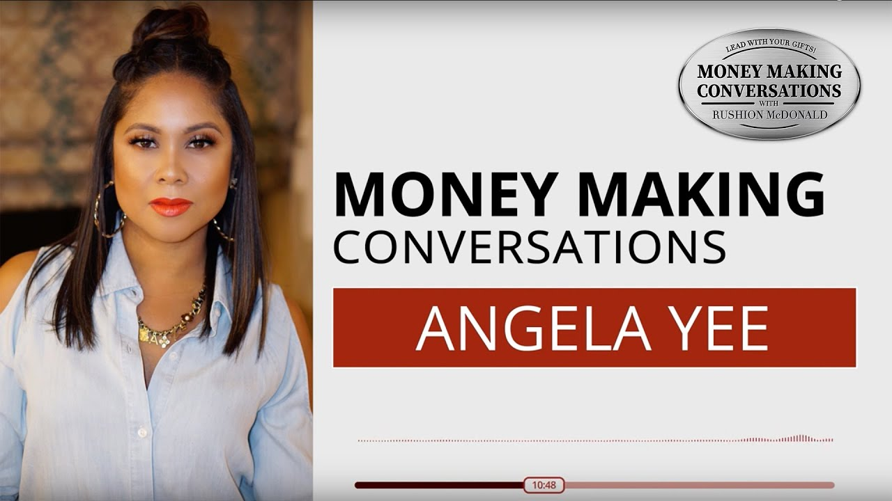 Money Making Conversations | Angela Yee Full Interview