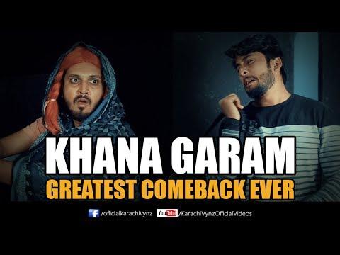 KHANA GARAM vs GREATEST COMEBACK EVER | Karachi Vynz Official