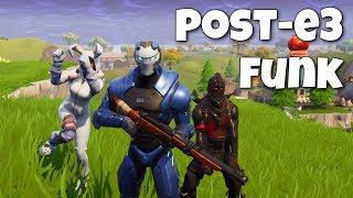 Post-E3 Funk (Fortnite Stream)