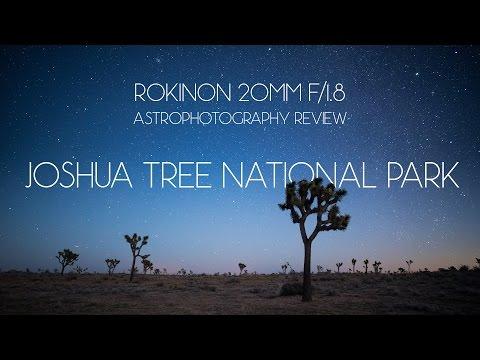 Rokinon 20mm f/1.8 Astrophotography Review - Joshua Tree National Park