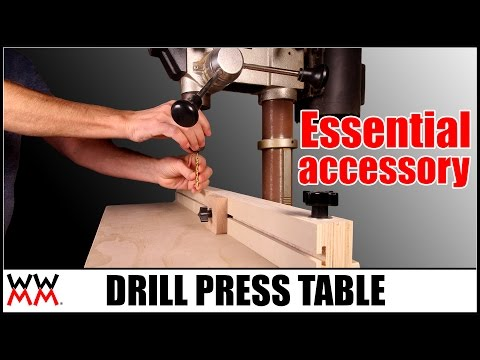 Drill Press Table | Essential Woodworking Shop Project