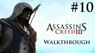 Assassin's Creed 3 - Walkthrough/Gameplay - Part 10 [Sequence 2 & 3] (XBOX 360/PS3/PC)