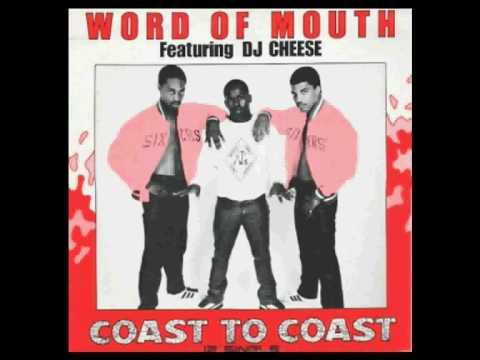 Word Of Mouth feat. DJ Cheese - Coast To Coast (Bonus Beats)