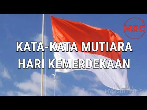 Kata Kata Mutiara Hari Kemerdekaan Republik Indonesia Ke 75 Tahun 2020 Youtube