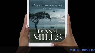 WHERE TOMORROW LEADS by DiAnn Mills