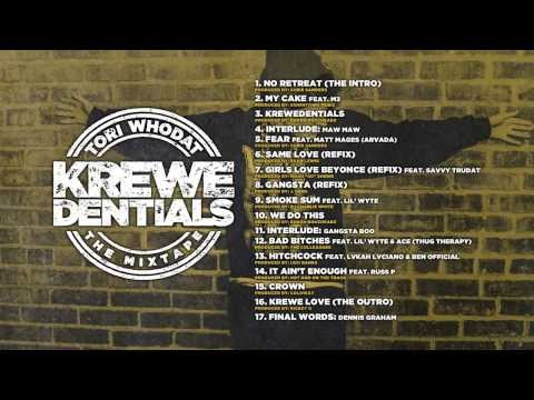Tori WhoDat - Krewedentials: The Mixtape (Official Tracklisting)