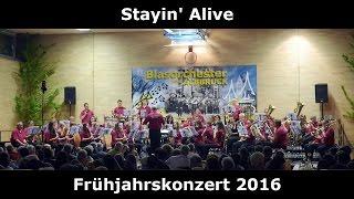 Stayin' Alive - Frühjahrskonzert 2016