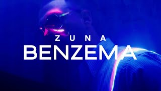 ZUNA - BENZEMA prod. by ROCKS & AVO (Official Video)