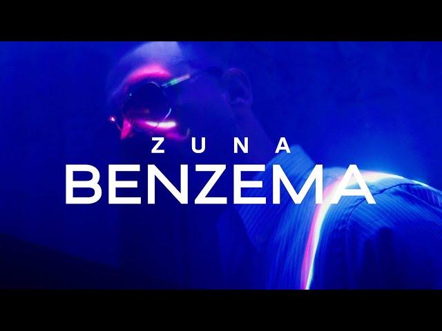 ZUNA - BENZEMA prod. by ROCKS & AVO (Official Video)