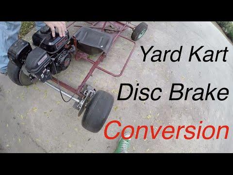 Yard Kart Disc Brake Conversion! - YouTube